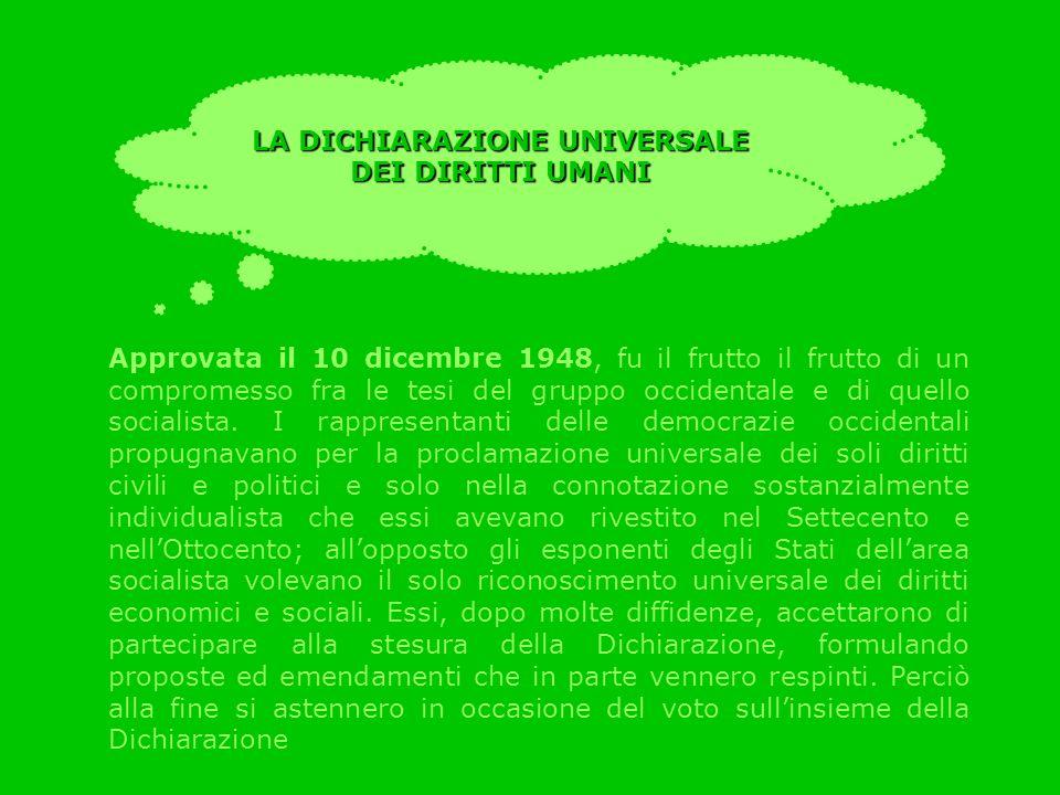 Approvata il 10 dicembre 1948, fu il frutto il frutto di un compromesso fra le tesi del gruppo occidentale e di quello socialista. I rappresentanti de