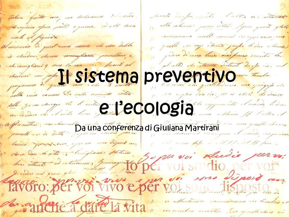 Il sistema preventivo e lecologia Da una conferenza di Giuliana Martirani
