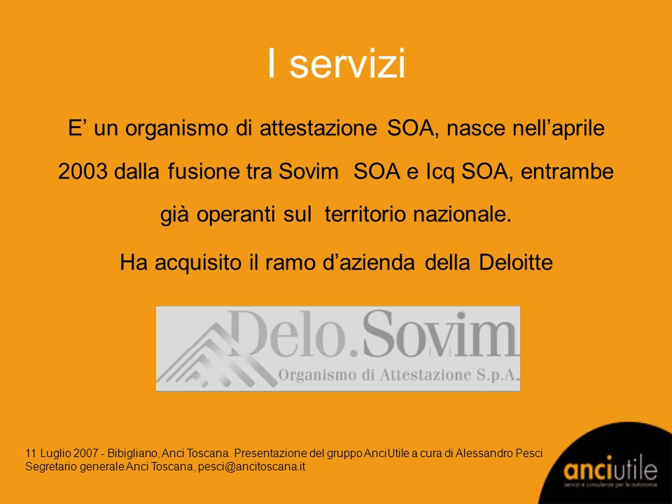 I servizi E un organismo di attestazione SOA, nasce nellaprile 2003 dalla fusione tra Sovim SOA e Icq SOA, entrambe già operanti sul territorio nazion
