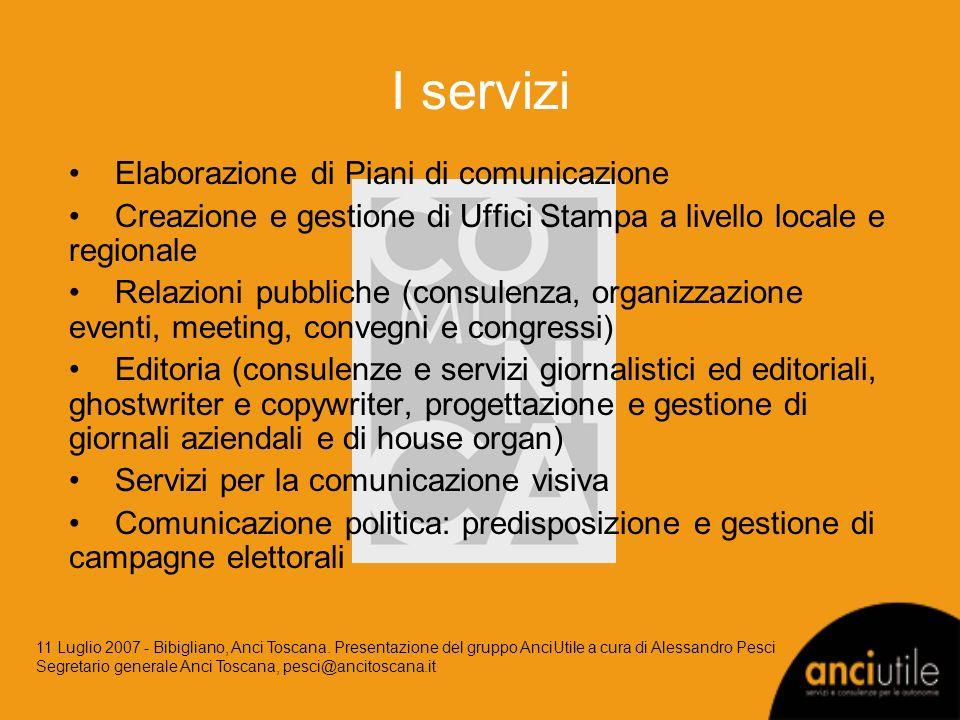 I soci Anci Toscana 45,00% Marcello Bucci 20,50% Claudia Canilli 20,50% Uncem Toscana 5,00% Sebastiana Becciu 4,60% Teresa Capecchi 4,40% 11 Luglio 2007 - Bibigliano, Anci Toscana.