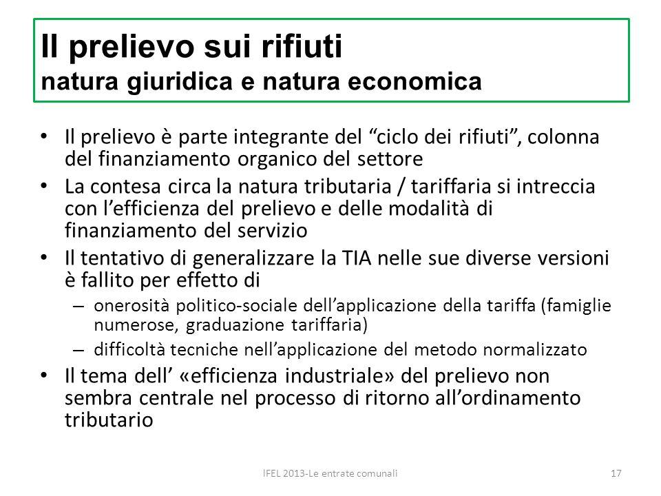 Il prelievo è parte integrante del ciclo dei rifiuti, colonna del finanziamento organico del settore La contesa circa la natura tributaria / tariffari