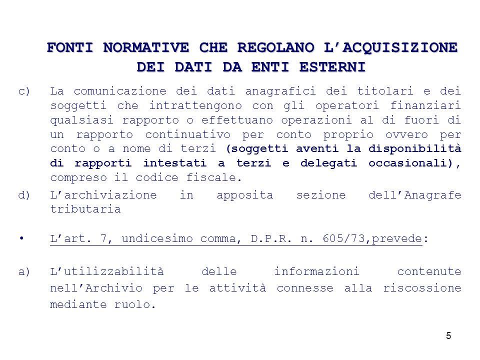 16 Dettaglio informazioni relative ai contratti di locazione I dati presenti in Anagrafe si riferiscono ai contratti di locazione registrati telematicamente o manualmente presso gli uffici locali.