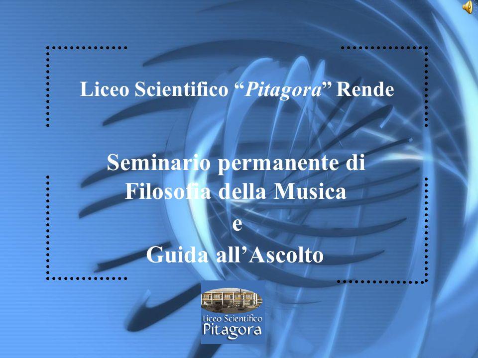 Liceo Scientifico Pitagora Rende Guida allAscolto Seminario permanente di Filosofia della Musica e