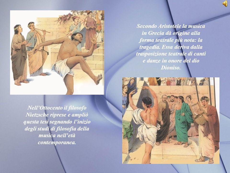 Secondo Aristotele la musica in Grecia dà origine alla forma teatrale più nota: la tragedia.