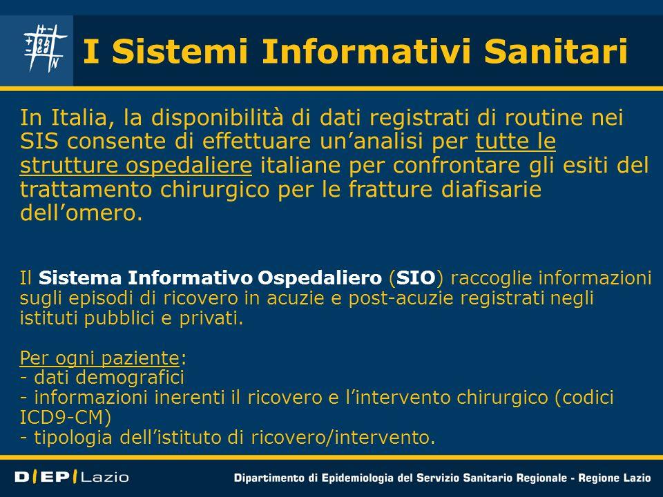 I Sistemi Informativi Sanitari In Italia, la disponibilità di dati registrati di routine nei SIS consente di effettuare unanalisi per tutte le struttu