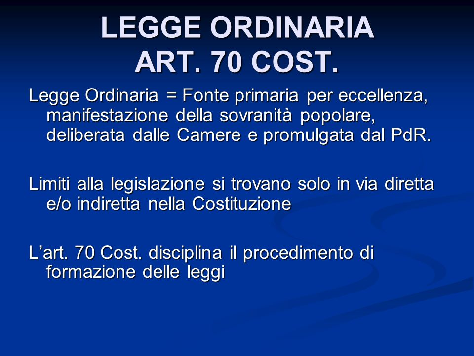 LEGGE ORDINARIA ART.70 COST.