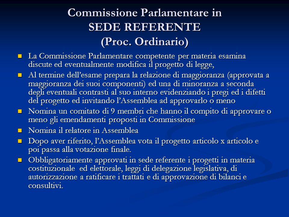 Commissione Parlamentare in SEDE REFERENTE (Proc.