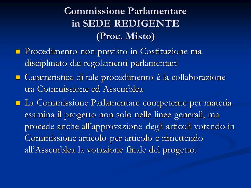Commissione Parlamentare in SEDE LEGISLATIVA (Proc.