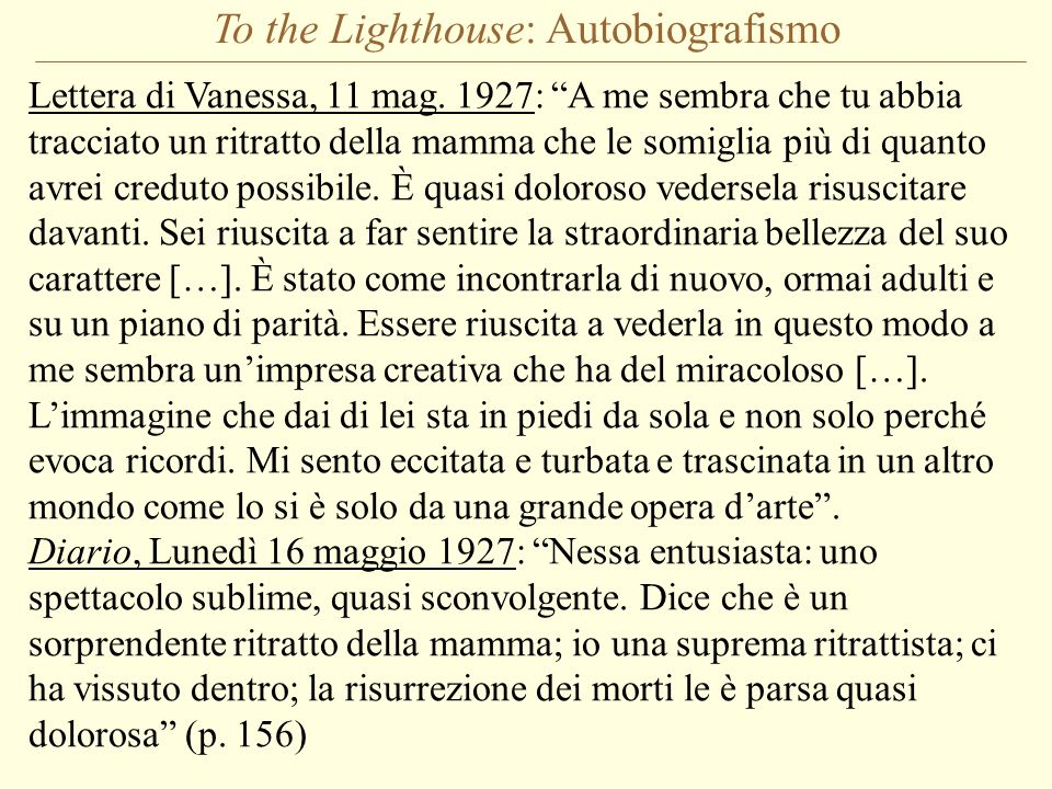 To the Lighthouse: Autobiografismo Lettera di Vanessa, 11 mag.