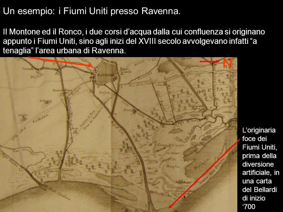 Un esempio: i Fiumi Uniti presso Ravenna. Il Montone ed il Ronco, i due corsi dacqua dalla cui confluenza si originano appunto i Fiumi Uniti, sino agl