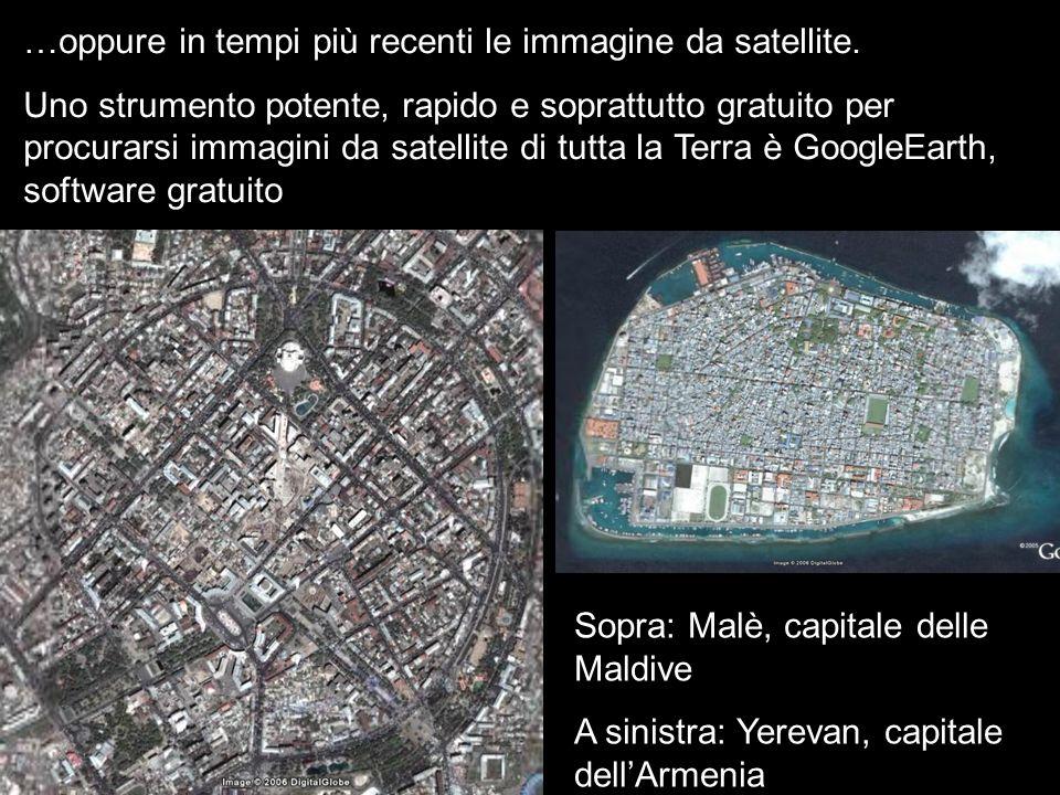 …oppure in tempi più recenti le immagine da satellite. Uno strumento potente, rapido e soprattutto gratuito per procurarsi immagini da satellite di tu
