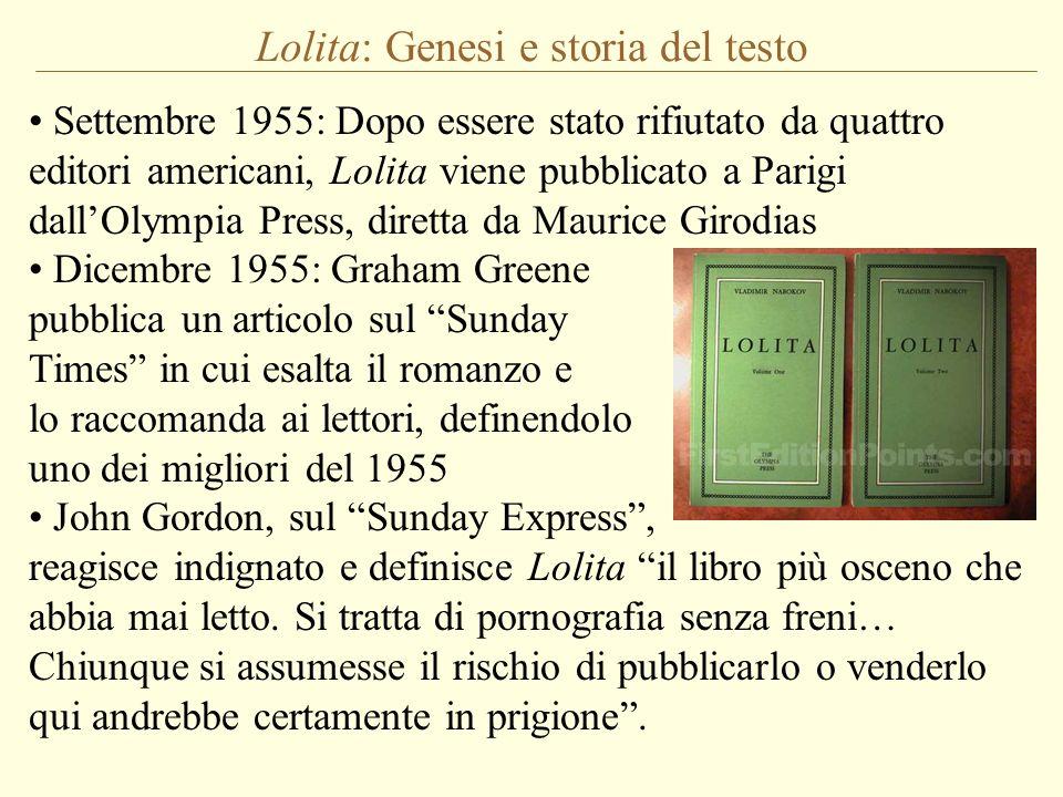 Settembre 1955: Dopo essere stato rifiutato da quattro editori americani, Lolita viene pubblicato a Parigi dallOlympia Press, diretta da Maurice Girod