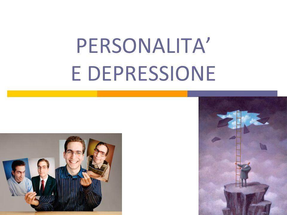 PERSONALITA E DEPRESSIONE