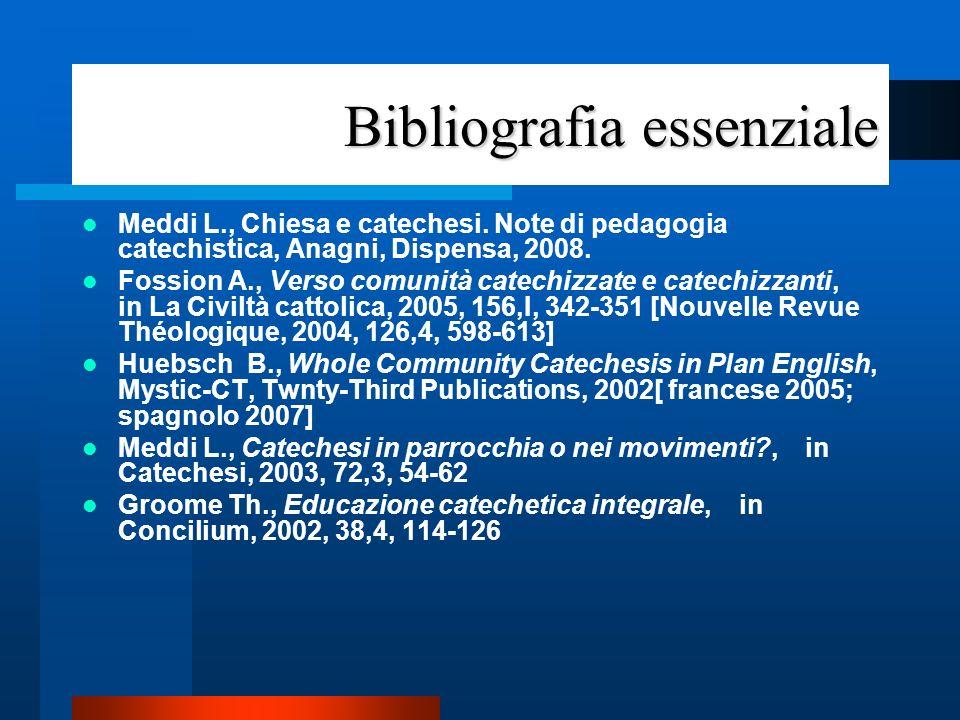 Bibliografia essenziale Pajer F., Une catéchèse où la communautè chrétienne dans son ensemble est à la fois catéchisante et catéchisée, in Derroitte H.