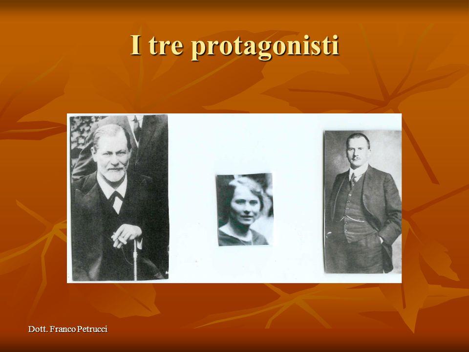 Dott. Franco Petrucci I tre protagonisti