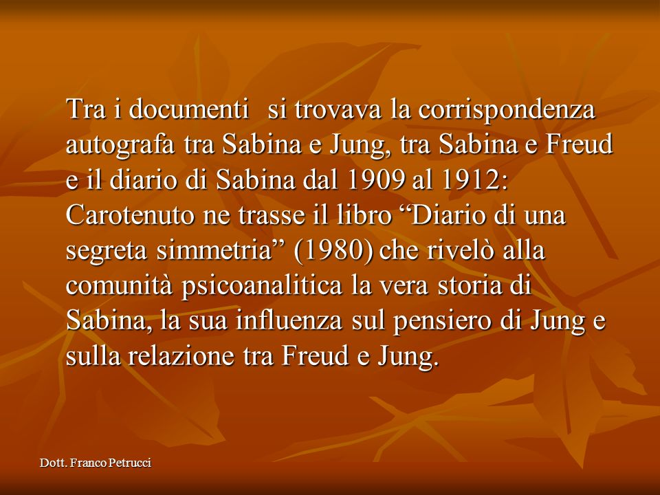 Dott.Franco Petrucci 11/6/1909 – lettera di Sabina a Freud Il dr.