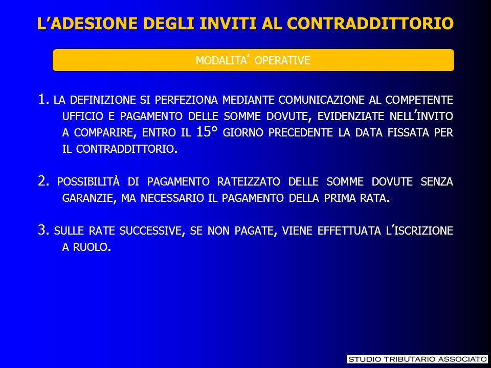 SE L ADESIONE AGLI INVITI AL CONTRADDITTORIO RIGUARDA QUELLI RELATIVI AGLI STUDI DI SETTORE PER I PERIODI D IMPOSTA SUCCESSIVI AL 2006 IL CONTRIBUENTE FRUISCE DI UNA SPECIFICA COPERTURA IN BASE ALLA QUALE NON RISULTANO ESPERIBILI NEI SUOI CONFRONTI ACCERTAMENTI BASATI SU PRESUNZIONI SEMPLICI FINO AL 40% DEI RICAVI O COMPENSI DEFINITI CON IL LIMITE QUANTITATIVO DI 50 MILA EURO.