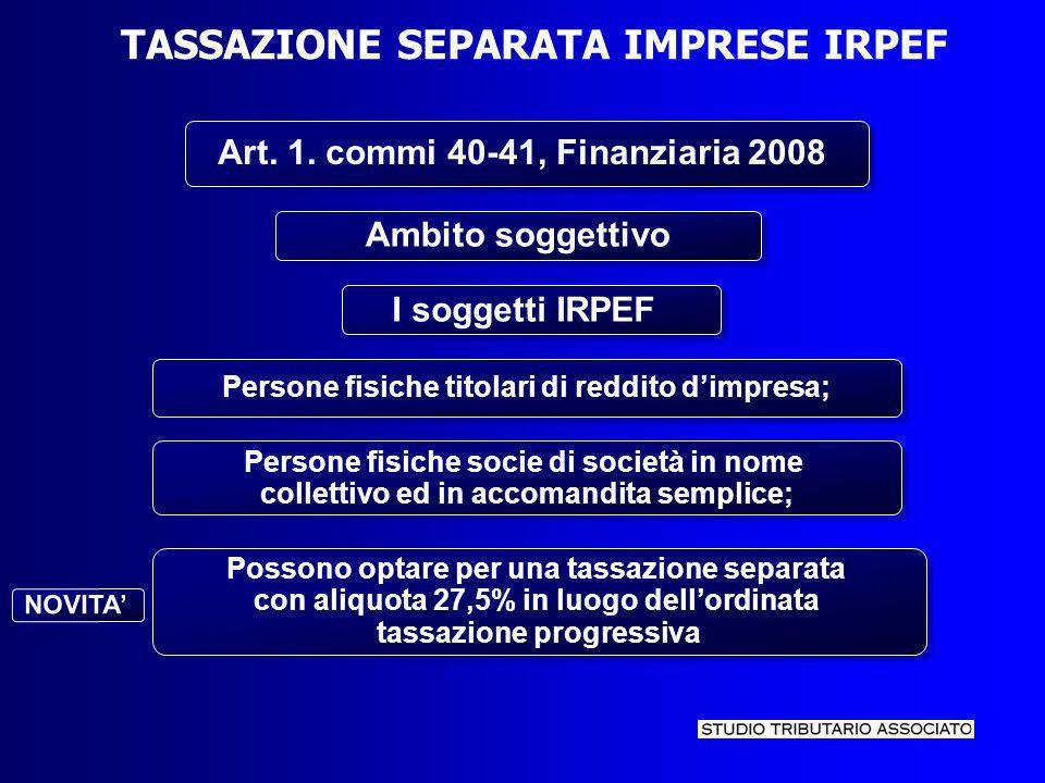 TASSAZIONE SEPARATA IMPRESE IRPEF Art. 1.