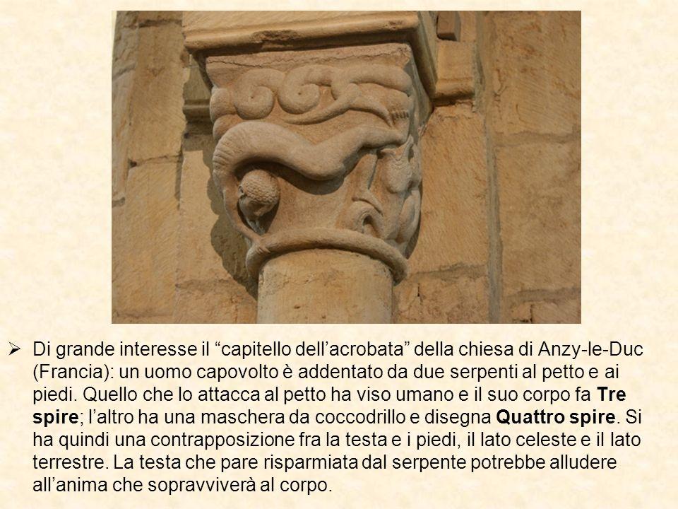 Di grande interesse il capitello dellacrobata della chiesa di Anzy-le-Duc (Francia): un uomo capovolto è addentato da due serpenti al petto e ai piedi