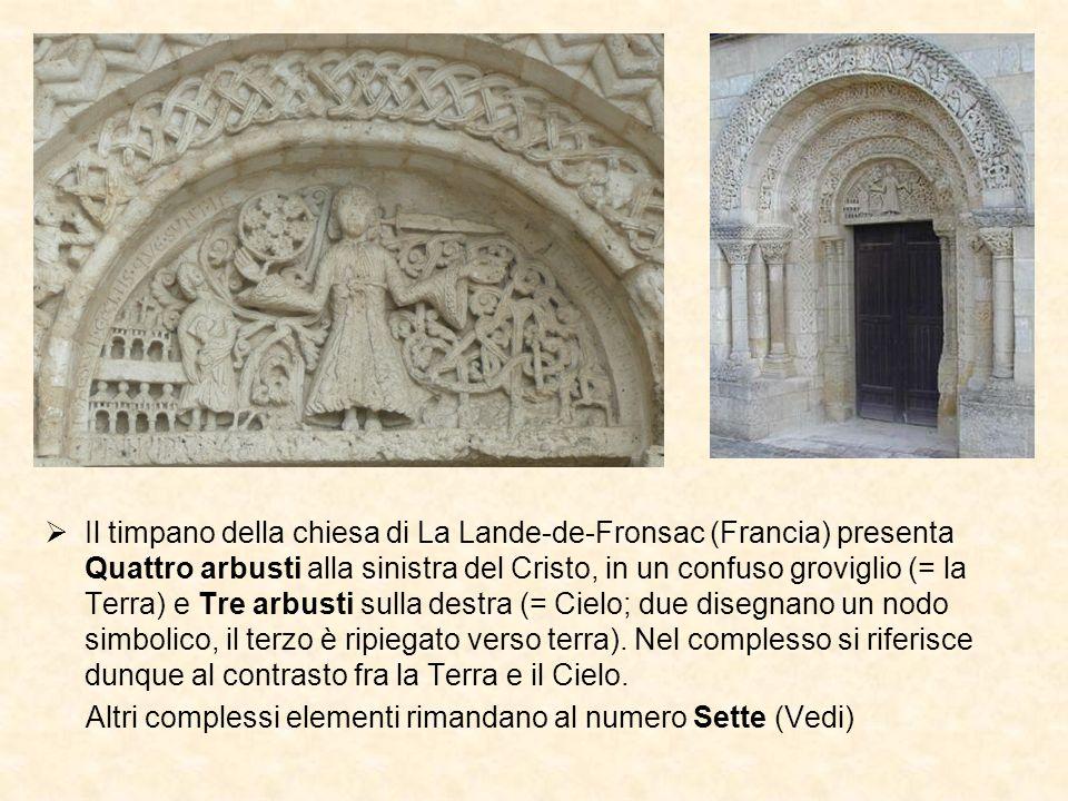 Il timpano della chiesa di La Lande-de-Fronsac (Francia) presenta Quattro arbusti alla sinistra del Cristo, in un confuso groviglio (= la Terra) e Tre