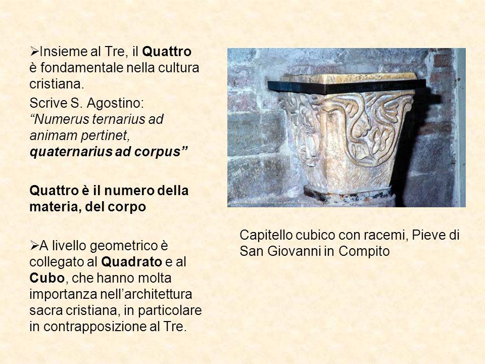 Insieme al Tre, il Quattro è fondamentale nella cultura cristiana. Scrive S. Agostino: Numerus ternarius ad animam pertinet, quaternarius ad corpus Qu