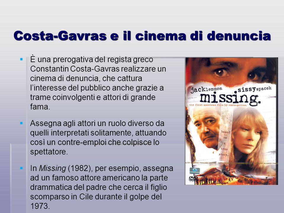 È una prerogativa del regista greco Constantin Costa-Gavras realizzare un cinema di denuncia, che cattura linteresse del pubblico anche grazie a trame