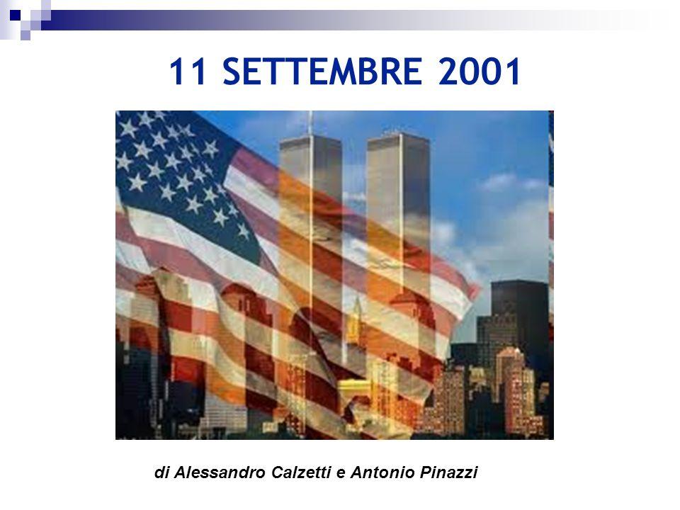 11 SETTEMBRE 2001 di Alessandro Calzetti e Antonio Pinazzi