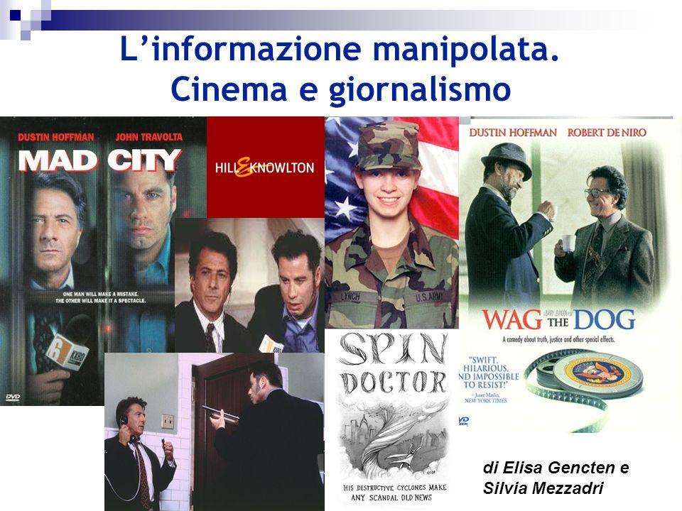 Linformazione manipolata. Cinema e giornalismo di Elisa Gencten e Silvia Mezzadri