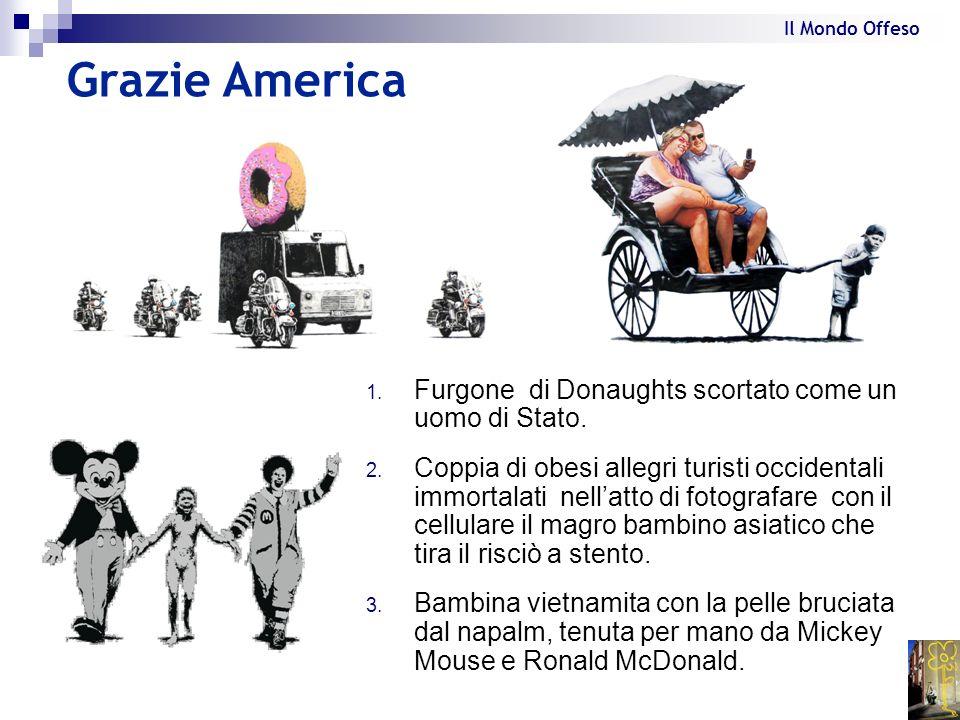 Grazie America 1. Furgone di Donaughts scortato come un uomo di Stato. 2. Coppia di obesi allegri turisti occidentali immortalati nellatto di fotograf
