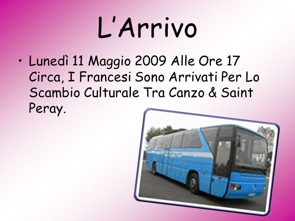 LArrivo Lunedì 11 Maggio 2009 Alle Ore 17 Circa, I Francesi Sono Arrivati Per Lo Scambio Culturale Tra Canzo & Saint Peray.