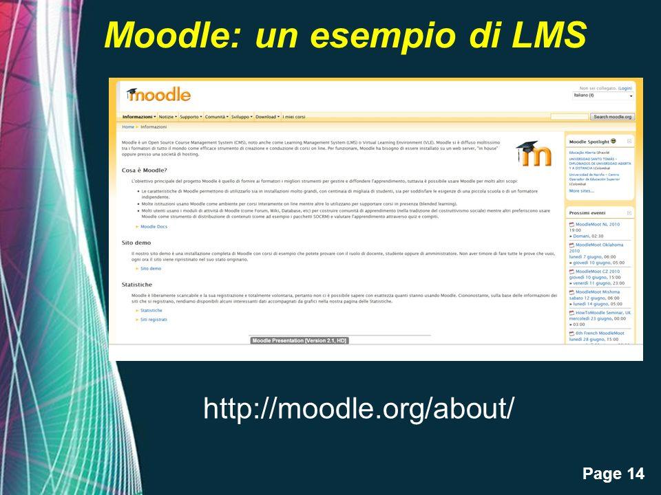 Page 14 Moodle: un esempio di LMS http://moodle.org/about/