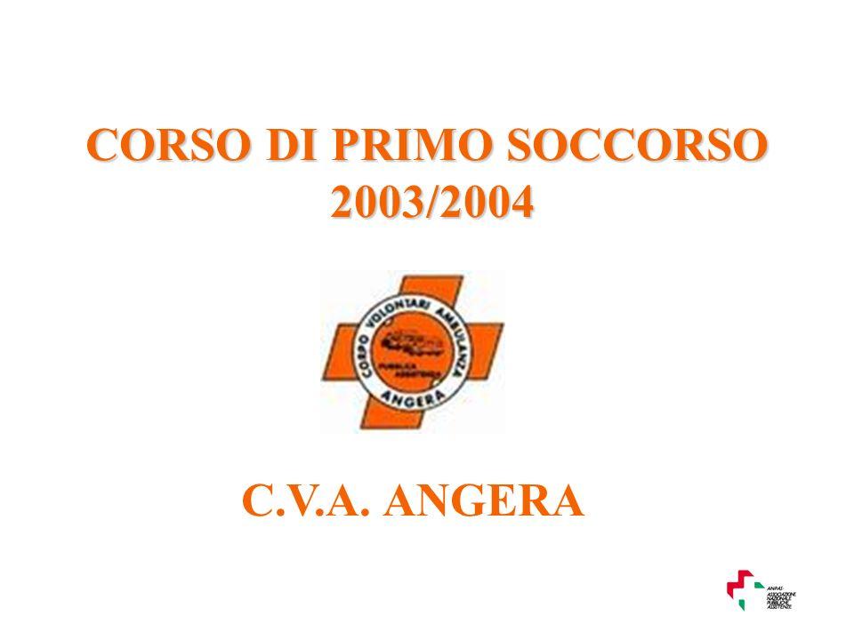 C.V.A. ANGERA CORSO DI PRIMO SOCCORSO 2003/2004
