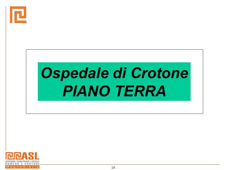 26 Ospedale di Crotone PIANO TERRA