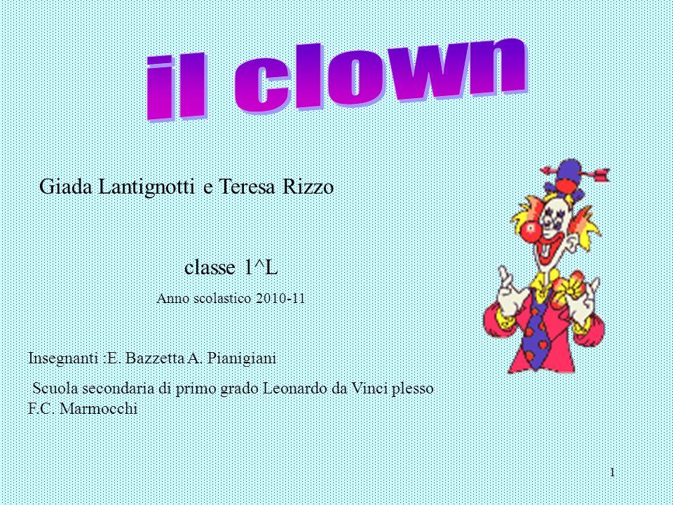Giada Lantignotti e Teresa Rizzo classe 1^L Anno scolastico 2010-11 Insegnanti :E.