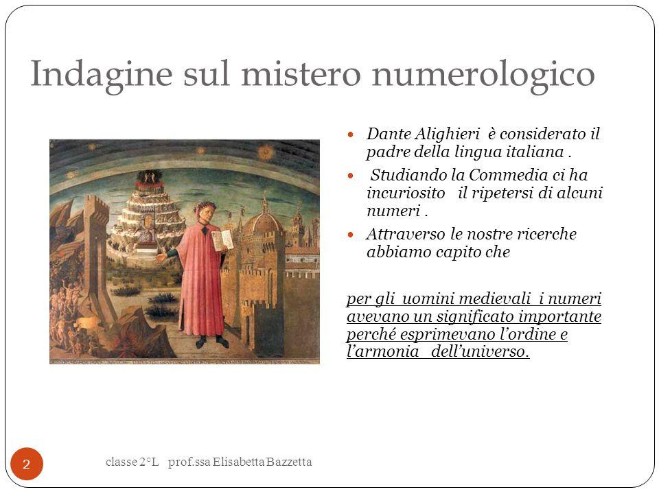 Classe 2° L Scuola secondaria di 1° grado «Leonardo da Vinci» Plesso «F.C.Marmocchi» Poggibonsi Anno scolastico 2011-2012 Lenigma numerologico nella C