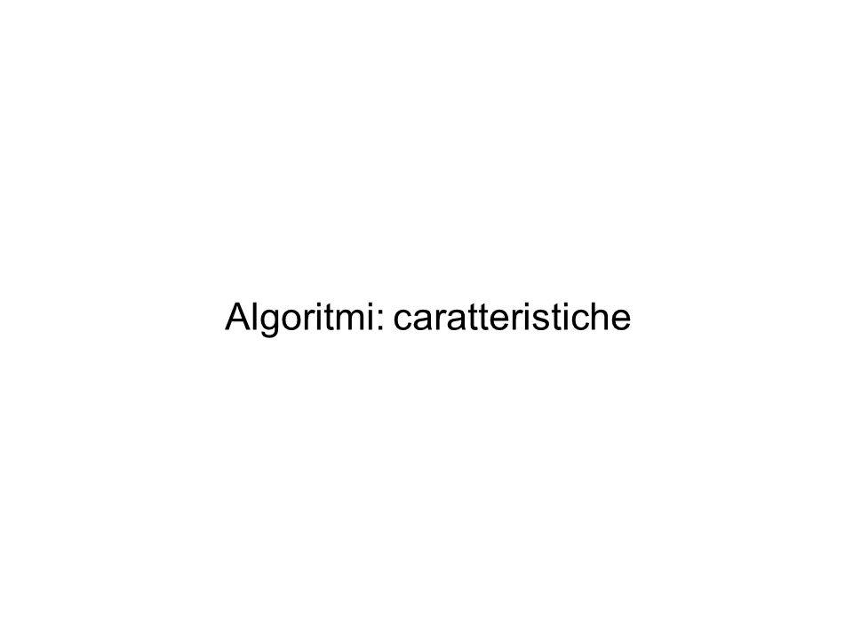 Algoritmi: caratteristiche