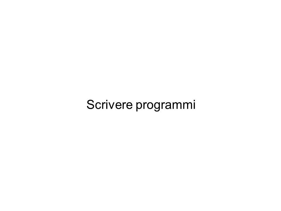 Scrivere programmi