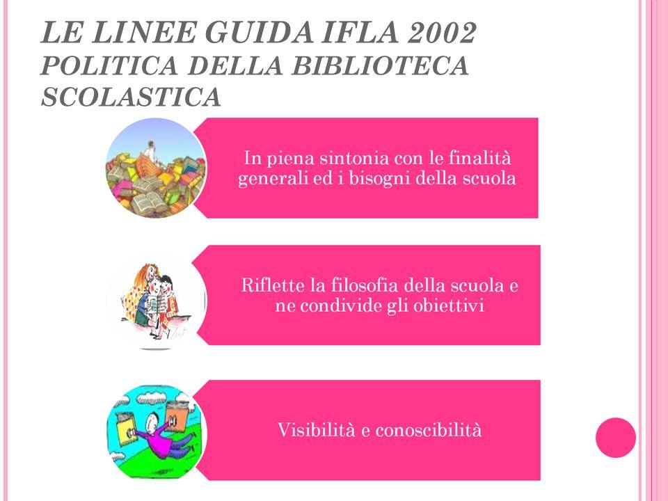 LE LINEE GUIDA IFLA 2002 POLITICA DELLA BIBLIOTECA SCOLASTICA