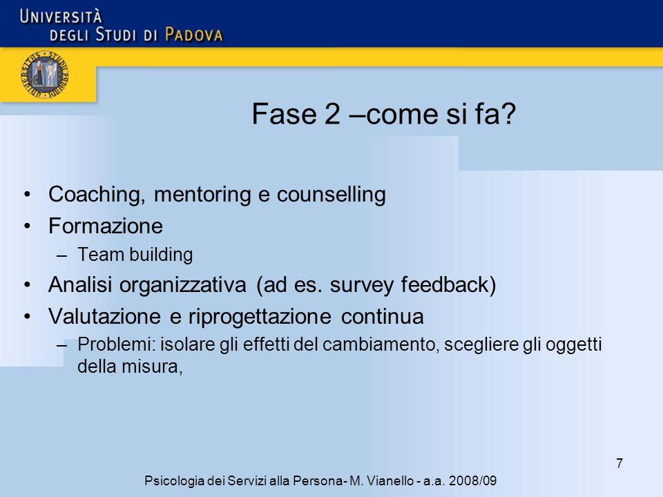 18 Psicologia dei Servizi alla Persona- M.Vianello - a.a.