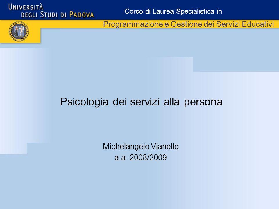 Psicologia dei servizi alla persona Michelangelo Vianello a.a.