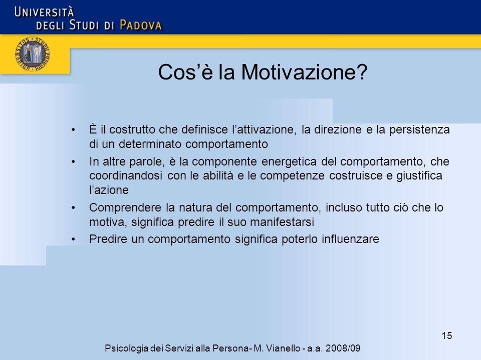 15 Psicologia dei Servizi alla Persona- M.Vianello - a.a.
