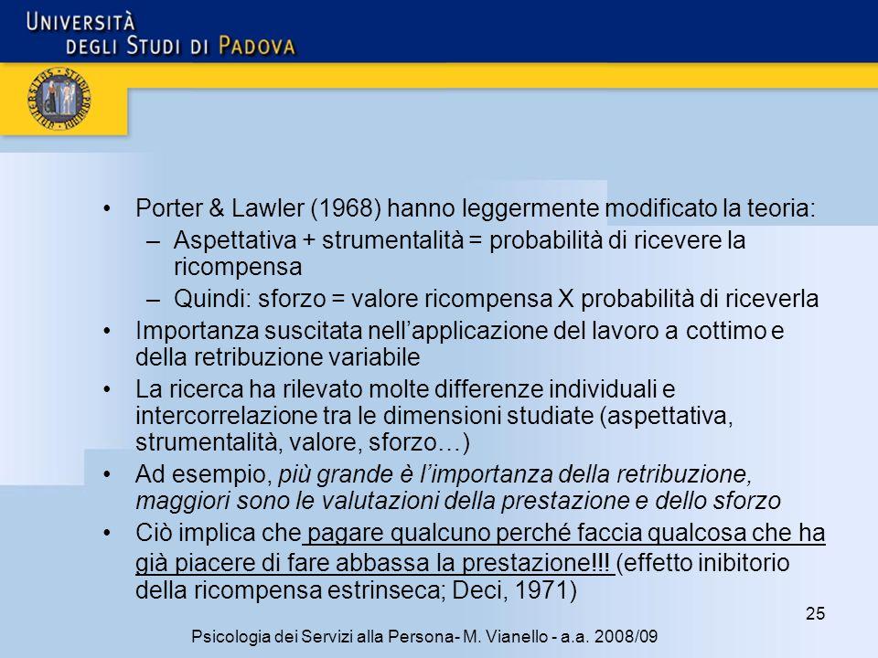 25 Psicologia dei Servizi alla Persona- M.Vianello - a.a.