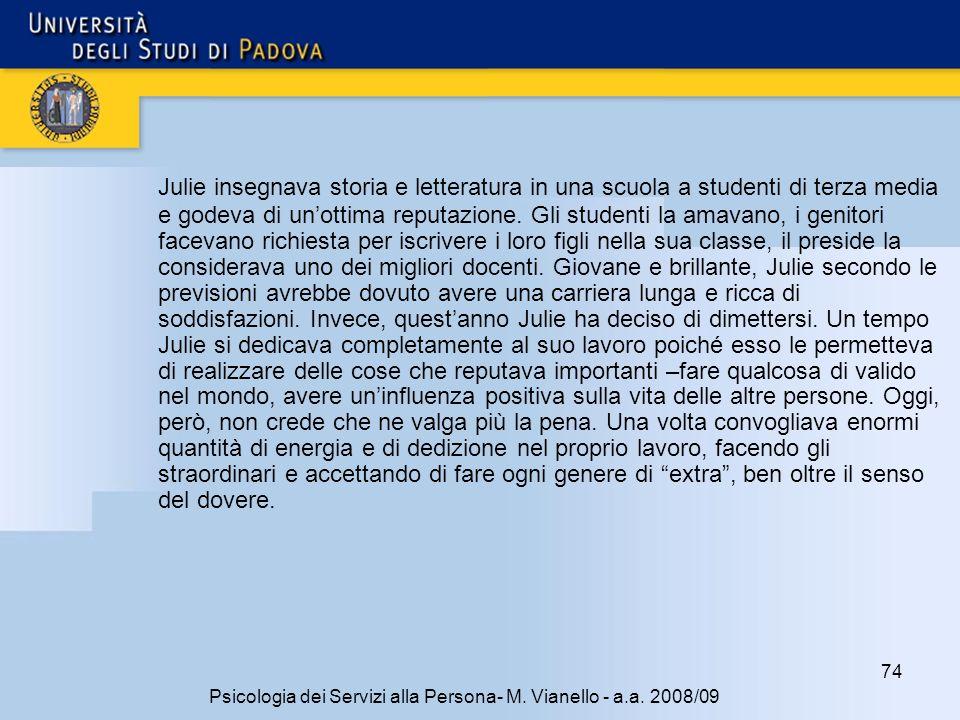74 Psicologia dei Servizi alla Persona- M.Vianello - a.a.