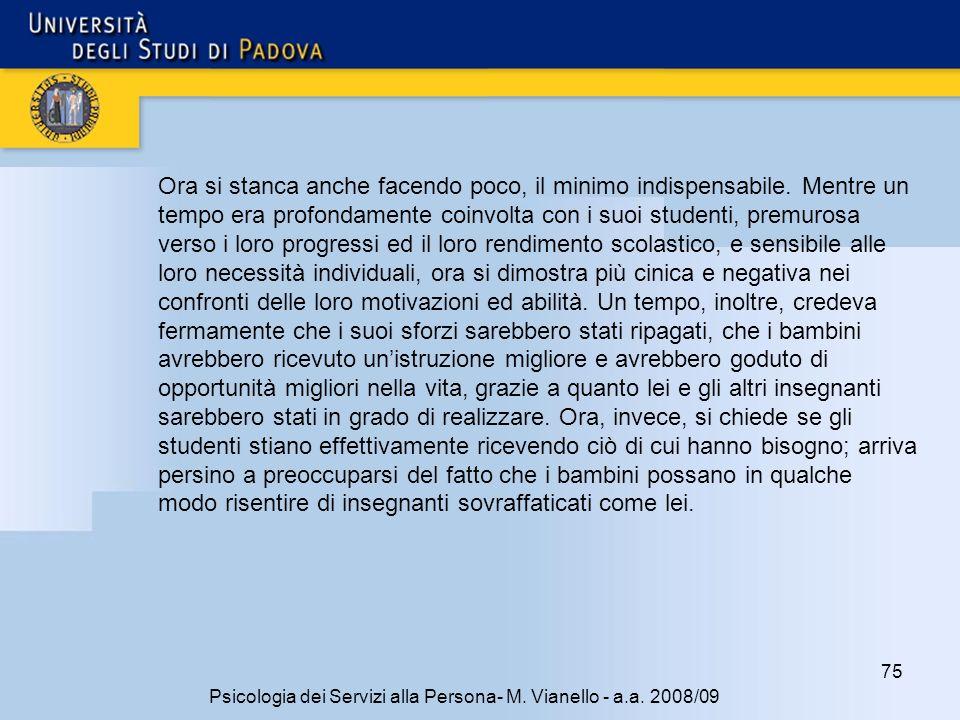 75 Psicologia dei Servizi alla Persona- M.Vianello - a.a.