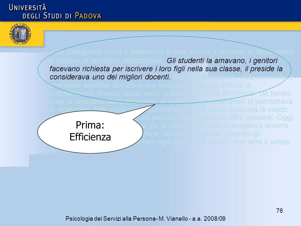 76 Psicologia dei Servizi alla Persona- M.Vianello - a.a.