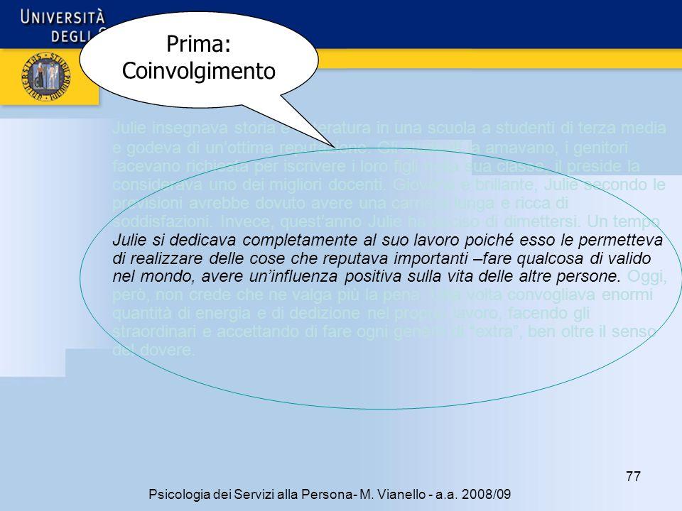 77 Psicologia dei Servizi alla Persona- M.Vianello - a.a.
