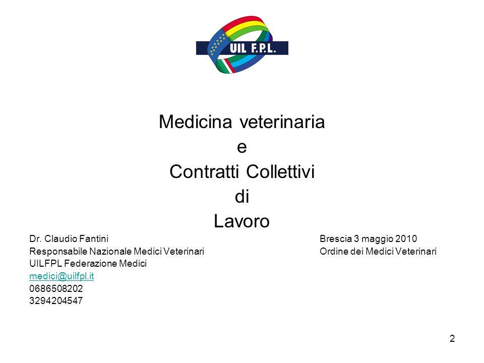 2 Medicina veterinaria e Contratti Collettivi di Lavoro Dr.