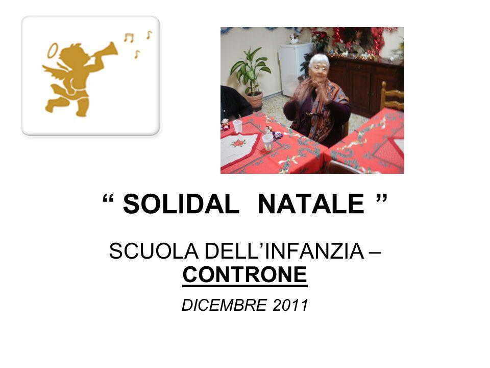 SOLIDAL NATALE SCUOLA DELLINFANZIA – CONTRONE DICEMBRE 2011