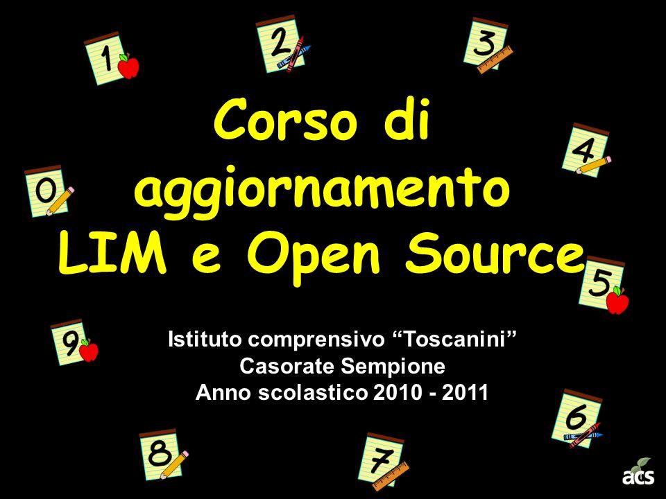 Corso di aggiornamento LIM e Open Source Istituto comprensivo Toscanini Casorate Sempione Anno scolastico 2010 - 2011