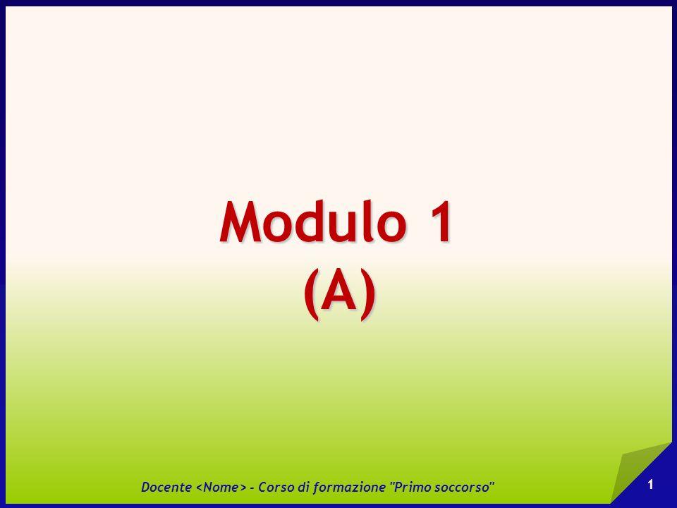SEZIONE 1 Allertare il sistema di soccorso Docente - Corso di formazione Primo soccorso 2